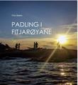 """""""Padling i Fitjarøyane"""" av Finn Bakke"""