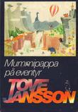 """Mummipappa på eventyr"" av Tove Jansson"