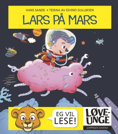 """""""Lars på Mars"""" av Hans Sande"""