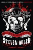 """""""My apetite for destruction"""" av Steven Adler"""