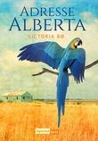 """Adresse Alberta"" av Victoria Bø"