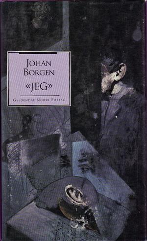 """Jeg"" av Johan Borgen"