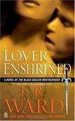 """""""Lover Enshrined (Black Dagger Brotherhood, Book 6)"""" av J.R. Ward"""