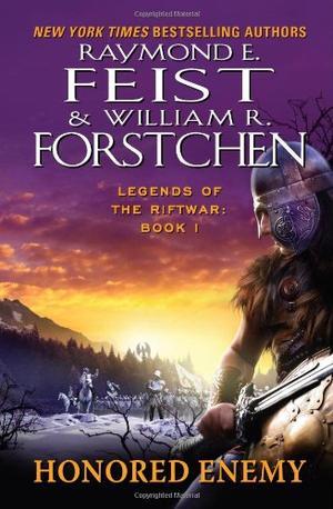 """""""Honored Enemy (Legends of the Riftwar, Book 1)"""" av Raymond E. Feist"""