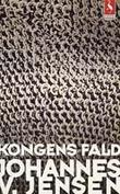 """""""Kongens Fald"""" av Johannes V. Jensen"""