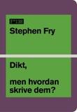 """""""Dikt, men hvordan skrive dem?"""" av Stephen Fry"""
