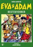 """Eva og Adam - besteuvenner"" av Måns Gahrton"