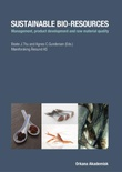 """""""Sustainable bio-resources - management, product development and raw material quality"""" av Beate J. Thu"""