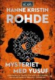 """""""Mysteriet med Yusuf"""" av Hanne Kristin Rohde"""