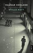 """""""Stille natt - roman"""" av Ragnar Hovland"""