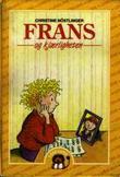 """""""Frans og kjærligheten"""" av Christine Nöstlinger"""