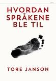 """""""Hvordan språkene ble til"""" av Tore Janson"""