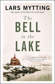 """The bell in the lake"" av Lars Mytting"