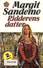 """""""Ridderens datter"""" av Margit Sandemo"""