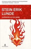 """""""Gjennom ild og vann"""" av Stein Erik Lunde"""
