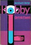 """""""Hobbydetektiven"""" av Bernhard Borge"""