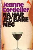 """""""Nå har jeg bare meg"""" av Jeanne Cordelier"""