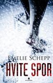 """""""Hvite spor"""" av Emelie Schepp"""