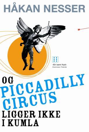 """""""Og Piccadilly Circus ligger ikke i Kumla"""" av Håkan Nesser"""