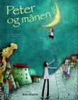 """Peter og månen"" av Alice Brière-Haquet"