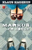 """""""Markus er konge"""" av Klaus Hagerup"""