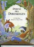 """""""Dyrene fra dyreskogen"""" av Colin Dann"""