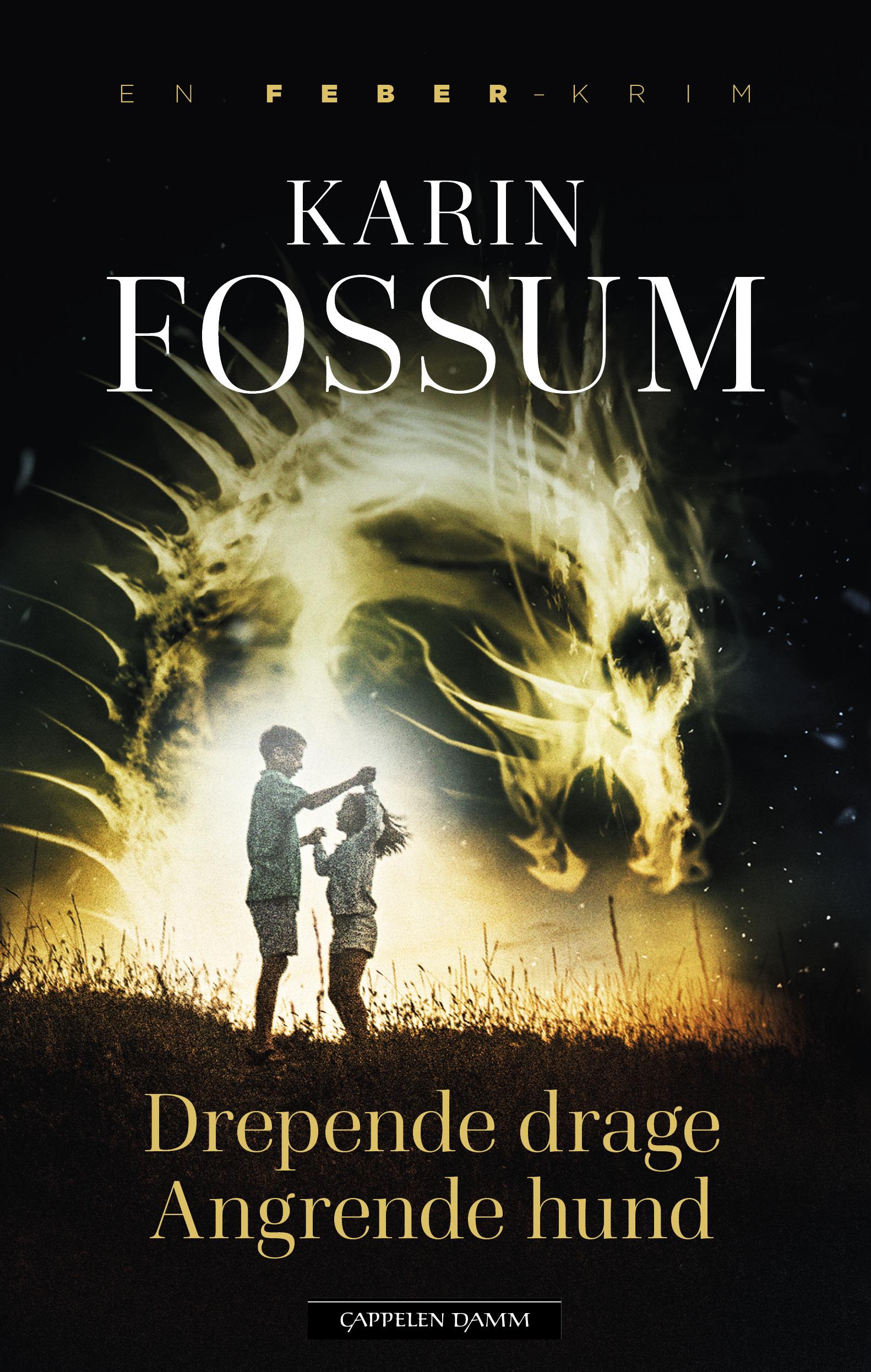 """""""Drepende drage, angrende hund - roman"""" av Karin Fossum"""