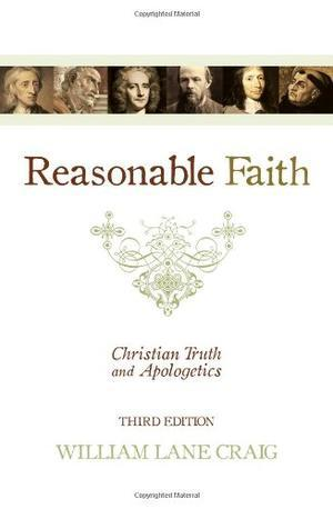 """Reasonable Faith - Christian Truth and Apologetics"" av William Lane Craig"