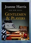 """Gentlemen and players"" av Joanne Harris"