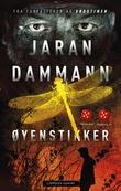 """""""Øyenstikker"""" av Jaran Dammann"""