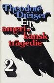 """En Amerikansk Tragedie II"" av Theodore Dreiser"