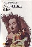 """""""Den lykkelige alder"""" av Sigrid Undset"""