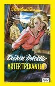 """""""Frøken detektiv møter """"Trekanten"""""""" av Carolyn Keene"""
