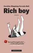 """""""Rich boy"""" av Caroline Ringskog Ferrada-Noli"""