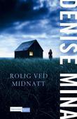 """""""Rolig ved midnatt"""" av Denise Mina"""
