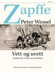 """""""Vett og uvett - stubber fra Troms og Nordland"""" av Peter Wessel Zapffe"""