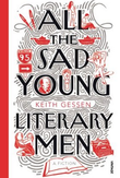 """All the sad young literary men"" av Keith Gessen"