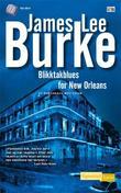 """""""Blikktakblues for New Orleans - et Robicheaux-mysterium"""" av James Lee Burke"""