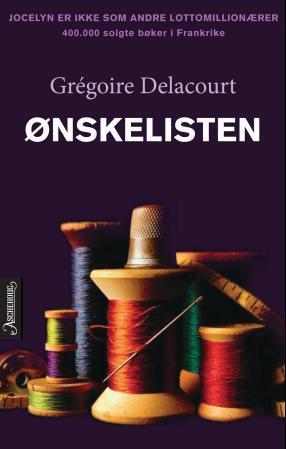 """""""Ønskelisten"""" av Grégoire Delacourt"""