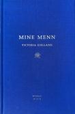 """Mine menn - roman"" av Victoria Kielland"