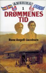 """""""Drømmenes tid"""" av Rune Angell-Jacobsen"""