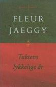"""""""Tuktens lykkelige år"""" av Fleur Jaeggy"""