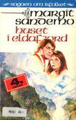 """""""Huset i Eldafjord"""" av Margit Sandemo"""
