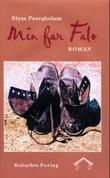 """Min far Falo - roman"" av Elyas Poorgholam"