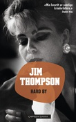 """Hard by"" av Jim Thompson"