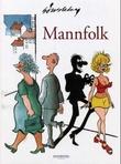 """""""Mannfolk"""" av Sven Sønsteby"""