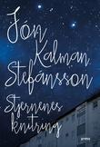 """""""Stjernenes knitring"""" av Jón Kalman Stefánsson"""