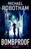"""Bombproof"" av Michael Robotham"