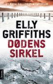 """""""Dødens sirkel - et Ruth Galloway-mysterium"""" av Elly Griffiths"""