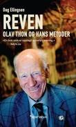 """""""Reven Olav Thon og hans metoder"""" av Dag Ellingsen"""